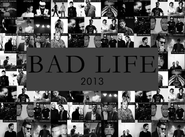 Bad Life Compilation