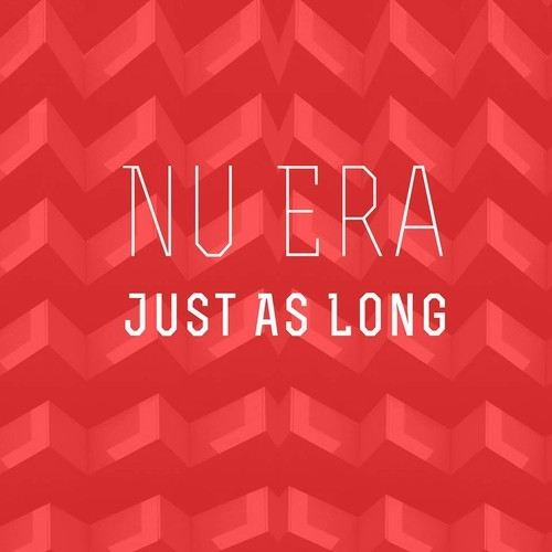 Nu Era Just As Long